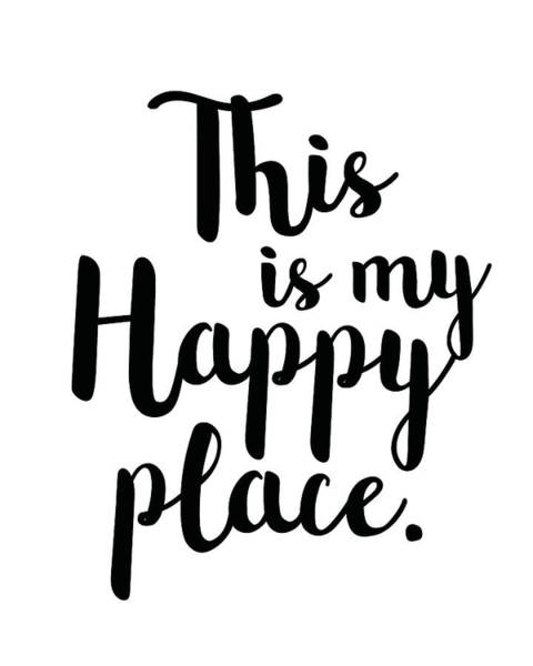 Wall Art - Mixed Media - This Is My Happy Place by Studio Grafiikka