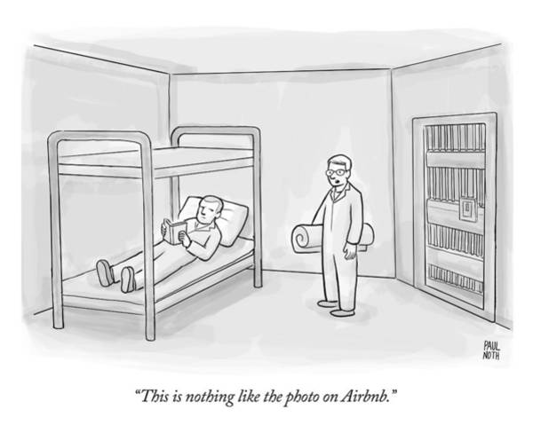 Nothing Drawing - This Is Nothing Like The Photo On Airbnb by Paul Noth