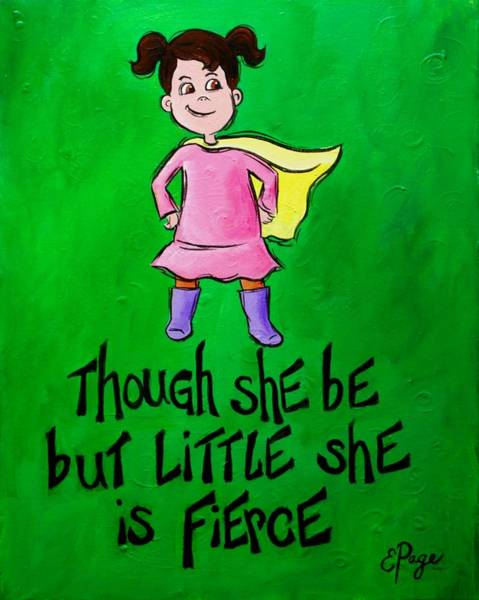 Painting - Tho' She Be But Little by Emily Page