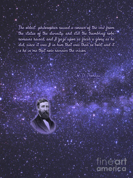 Philosopher Digital Art - Thoreau Quote 4 - The Oldest Philosopher Raised A Corner Of The Veil... by D F Colangeli