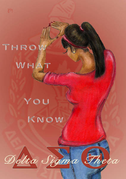 What Digital Art - Throw What You Know Series - Delta Sigma Theta 2 by BFly Designs