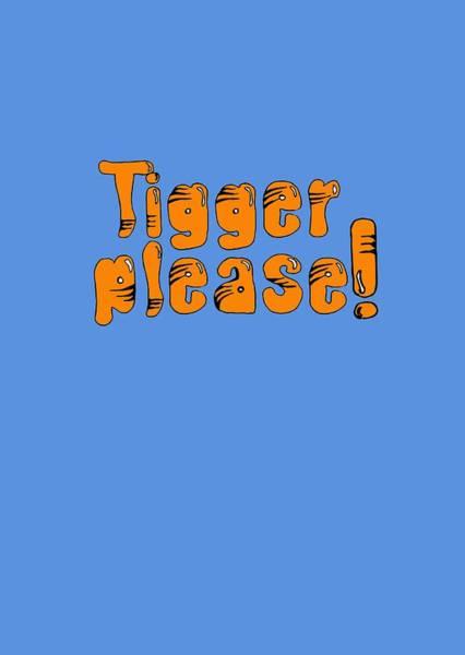 Bouncy Digital Art - Tigger Please by Gazz Wood