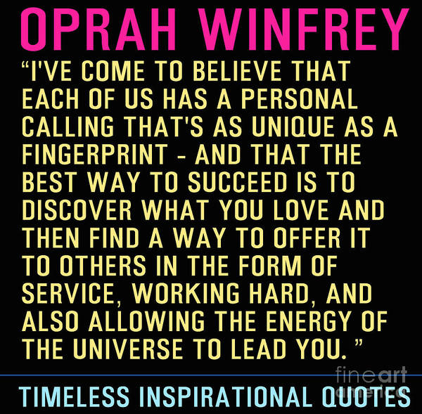 Oprah Wall Art - Painting - Timeless Inspirational Quotes - Oprah Winfrey by Celestial Images