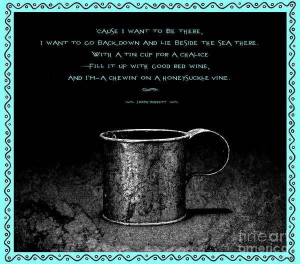 Wall Art - Photograph - Tin Cup Chalice Lyrics Caribbean Blue by John Stephens