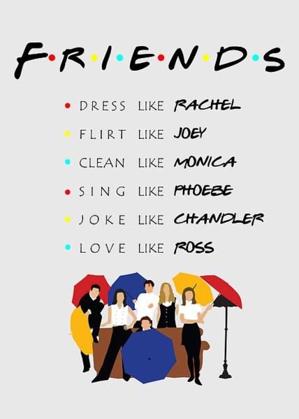 Ross Digital Art - To Be Like Friends Tv Show by Uwaki Art