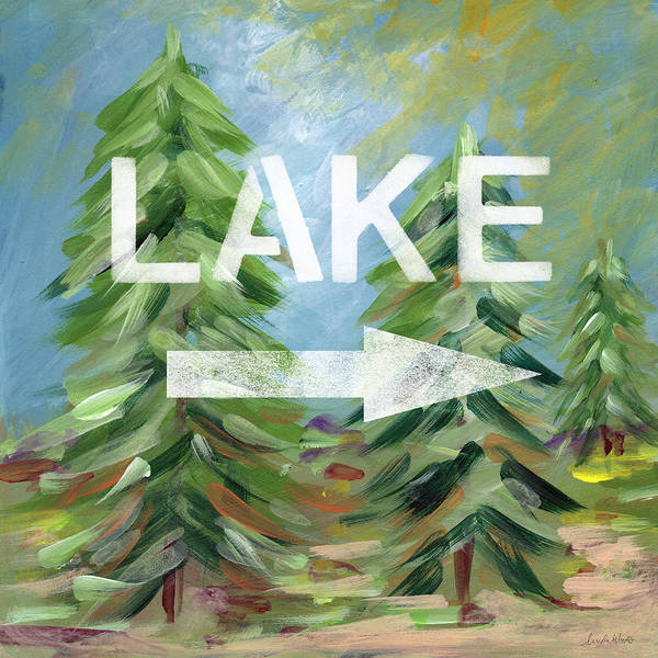 Signs Painting - To The Lake - Art By Linda Woods by Linda Woods