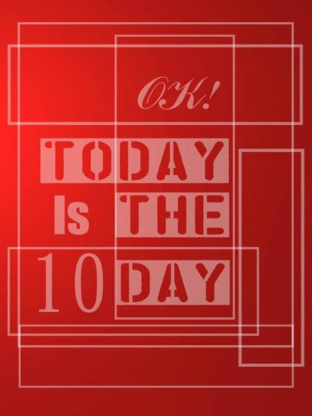 Digital Art - Today Is 10 by Alberto RuiZ