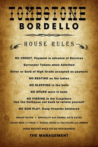 Wall Art - Digital Art - Tombstone Bordello Rules - Old West by Daniel Hagerman