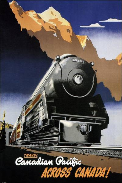 Engine Mixed Media - Travel Canadian Pacific Across Canada - Steam Engine Train - Retro Travel Poster - Vintage Poster by Studio Grafiikka