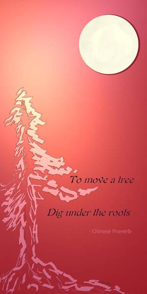 Digital Art - Tree Proverb by Kae Cheatham