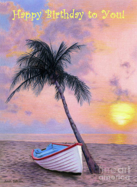 Wall Art - Painting - Tropical Escape- Happy Birthday To You Cards by Sarah Batalka