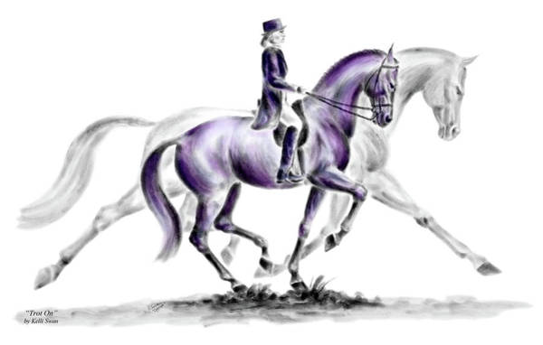 Equine Drawing - Trot On - Dressage Horse Print Color Tinted by Kelli Swan