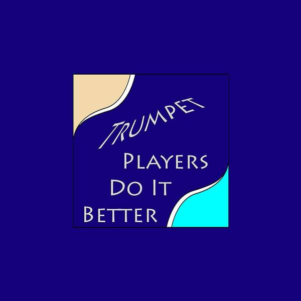 Photograph - Trumpet Players Do It Better 5653.02 by M K Miller