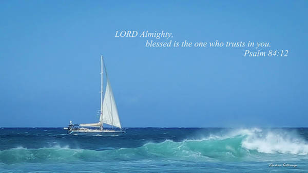 Photograph - Trust In Him Kauai Sailboat Bible Collection Art  by Reid Callaway