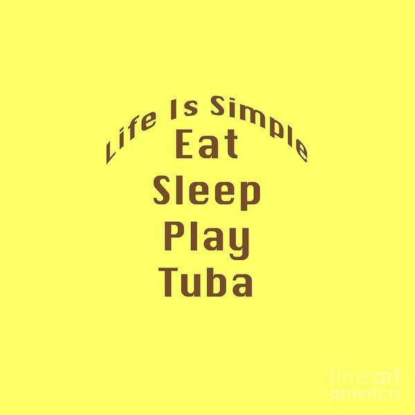 Digital Art - Tuba Eat Sleep Play Tuba 5520.02 by M K Miller