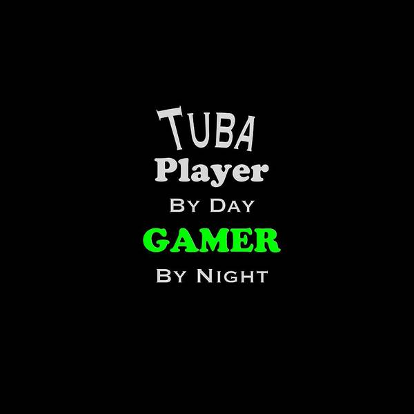 Photograph - Tuba Player By Day Gamer By Night 5630.02 by M K Miller