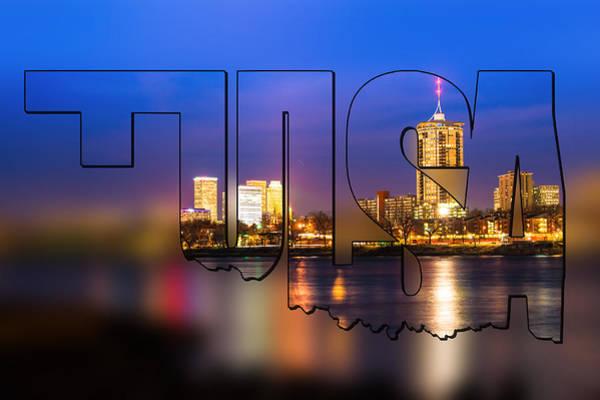 Photograph - Tulsa Oklahoma Skyline Blur Typographic Letters - Riverside View Of Tulsa Oklahoma Skyline by Gregory Ballos