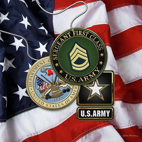 Digital Art - U. S. Army Sergeant First Class   -  S F C  Rank Insignia With Army Seal And Logo Over American Flag by Serge Averbukh