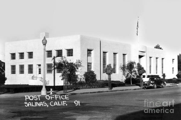 Photograph - U. S. Post Office Salinas, Calif. Circa 1936 by California Views Archives Mr Pat Hathaway Archives
