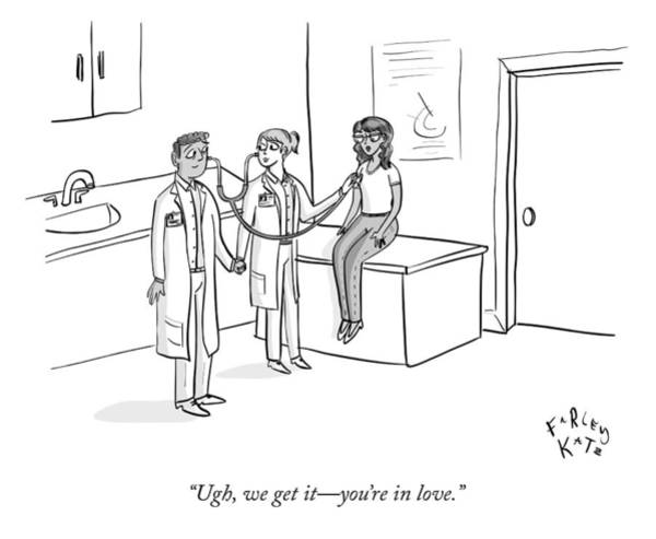 Medicine Drawing - Ugh We Get It by Farley Katz