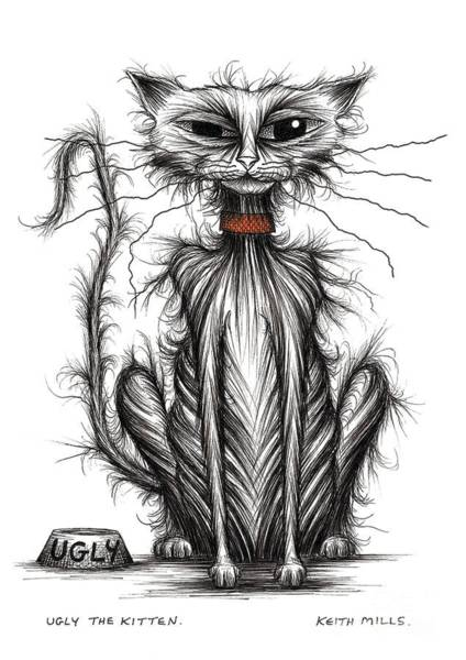 Puss Drawing - Ugly The Kitten by Keith Mills