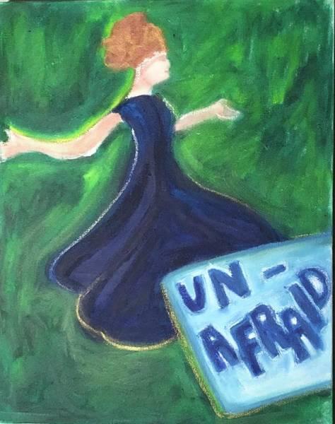 Unafraid Painting - Unafraid by Deb Austin-Brecher