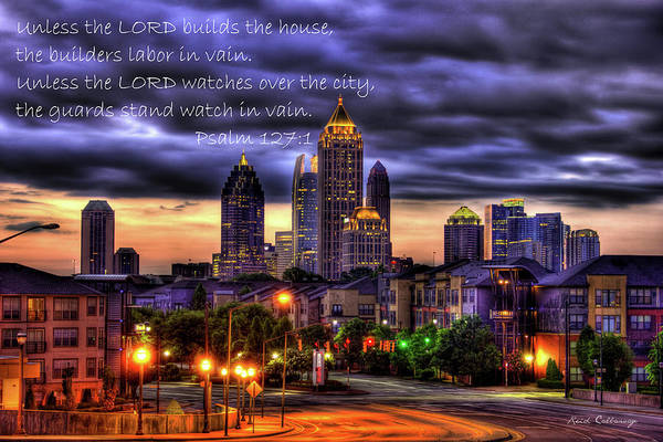 Photograph - Unless The Lord Builds The Word Of God Bible Scripture Art by Reid Callaway