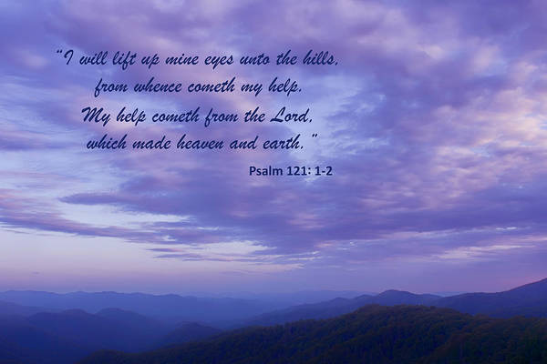 Bible Quotes Photograph - Unto The Hills - Inspirational - Mountain Sunset by Nikolyn McDonald