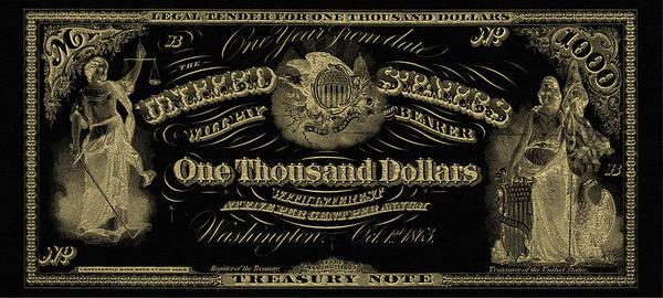 Digital Art - U. S. One Thousand Dollar Bill - 1863 $1000 Usd Treasury Note In Gold On Black by Serge Averbukh