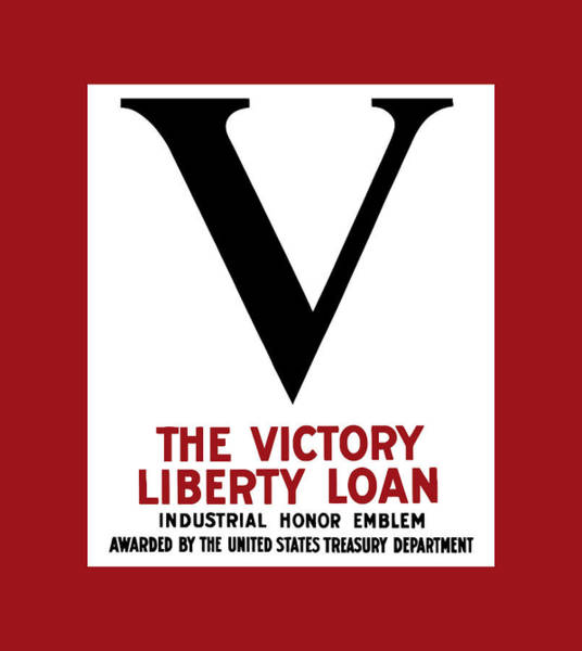 Wwii Mixed Media - Victory Liberty Loan Industrial Honor Emblem by War Is Hell Store