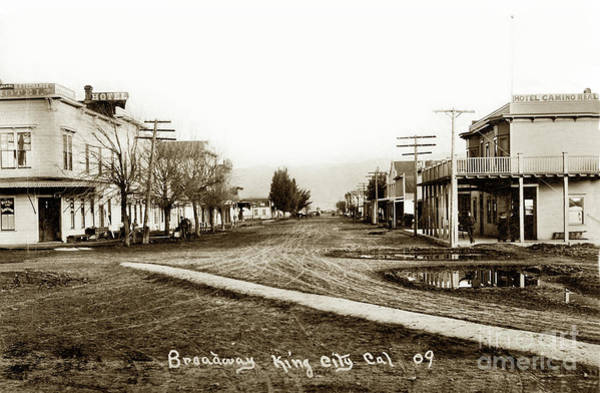 Photograph - View Looking Down Broadway King City, Cal. From The Railroad Sta by California Views Archives Mr Pat Hathaway Archives