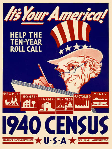 Census Painting - Vintage Poster - 1940 Census by Vintage Images