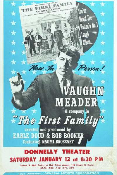 Photograph - Vintage Poster For Vaughn Meader In The First Family by Edward Fielding