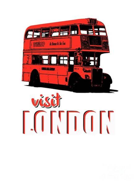 Digital Art - Visit London Tee by Edward Fielding