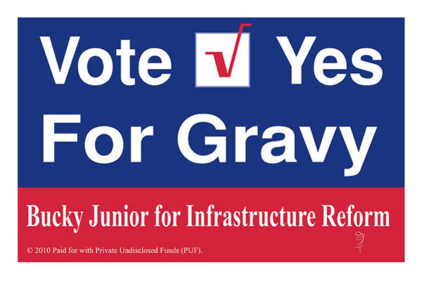 Wall Art - Digital Art - Vote Yes For Gravy by Donna Zoll