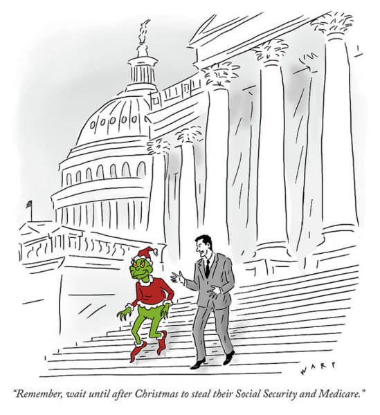 Washington Dc Drawing - Wait Until After Christmas To Steal Their Social Security by Kim Warp