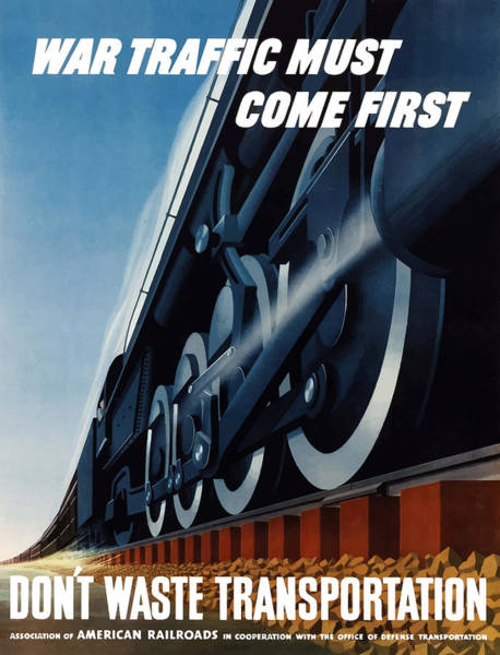 Vintage Train Painting - War Traffic Must Come First by War Is Hell Store
