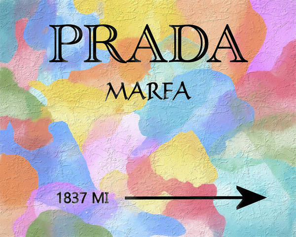 Wall Art - Mixed Media - Watercolor Prada Marfa Sign by Dan Sproul