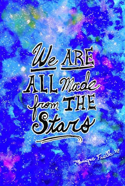 Mixed Media - We Are All Made From The Stars by Monique Faella