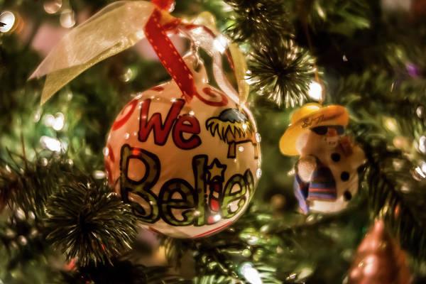 Photograph - We Believe Christmas Ornament  by Sven Brogren