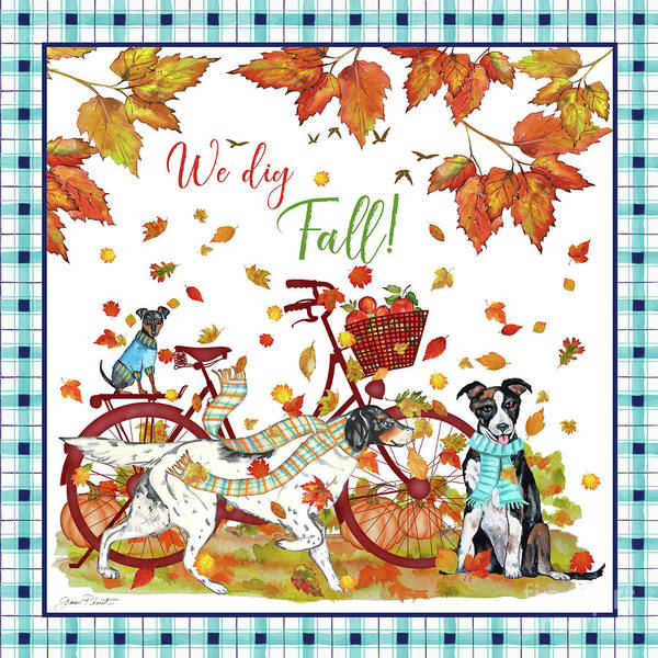 Wall Art - Painting - We Dig Fall-a by Jean Plout