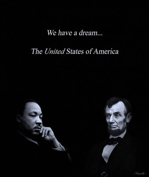 Wall Art - Digital Art - We Have A Dream by M Spadecaller