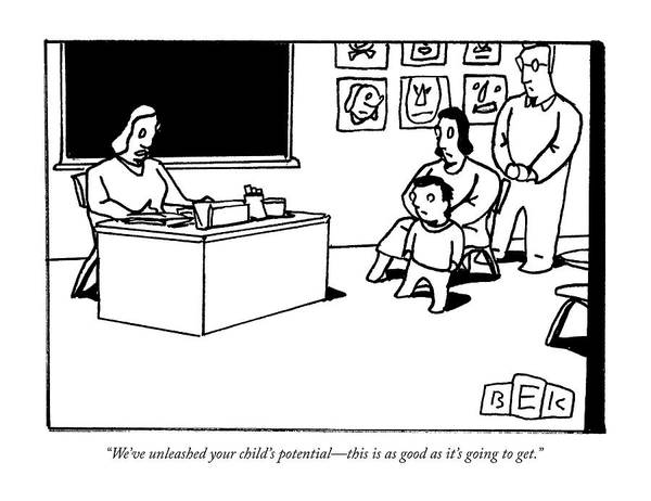 Good News Drawing - We Have Unleashed Your Childs Potential by Bruce Eric Kaplan
