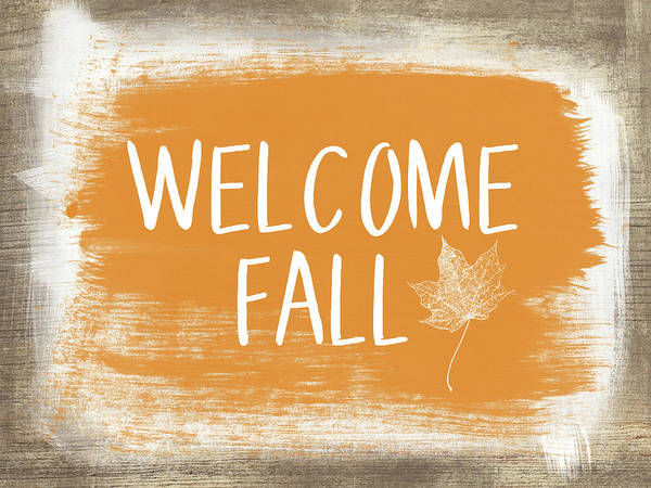 Country Living Painting - Welcome Fall Sign- Art By Linda Woods by Linda Woods
