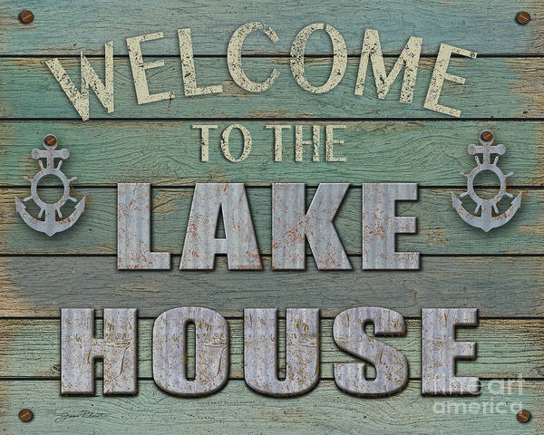Wall Art - Digital Art - Welcome Lake House by Jean Plout