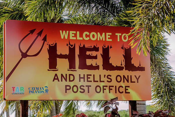 Photograph - Welcome To Hell by Teresa Wilson