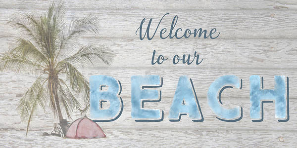 Digital Art - Welcome To Our Beach by Ramona Murdock