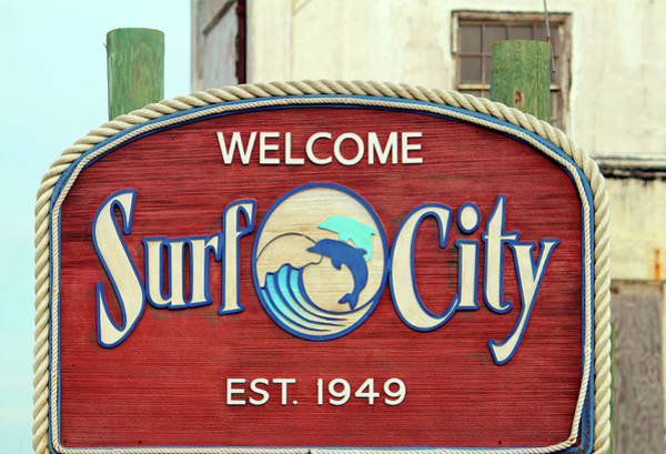 Photograph - Welcome To Surf City by Cynthia Guinn