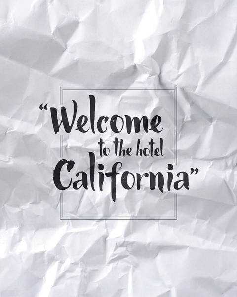 Message Wall Art - Digital Art - Welcome To The Hotel California by Samuel Whitton