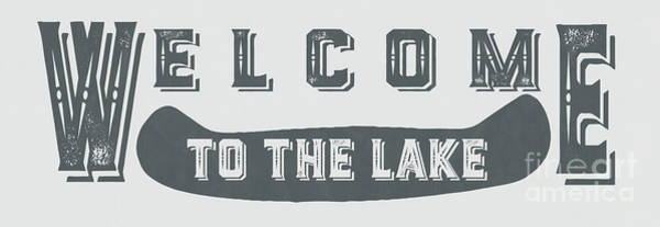 Painting - Welcome To The Lake Sign 2 by Edward Fielding